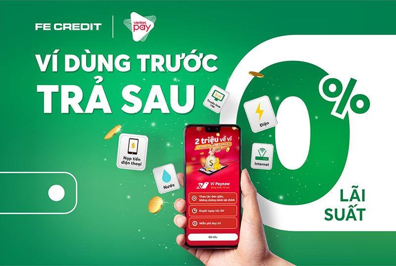 FE CREDIT liên kết cùng Viettelpay cấp hạn mức chi tiêu cho khách hàng trên ứng dụng