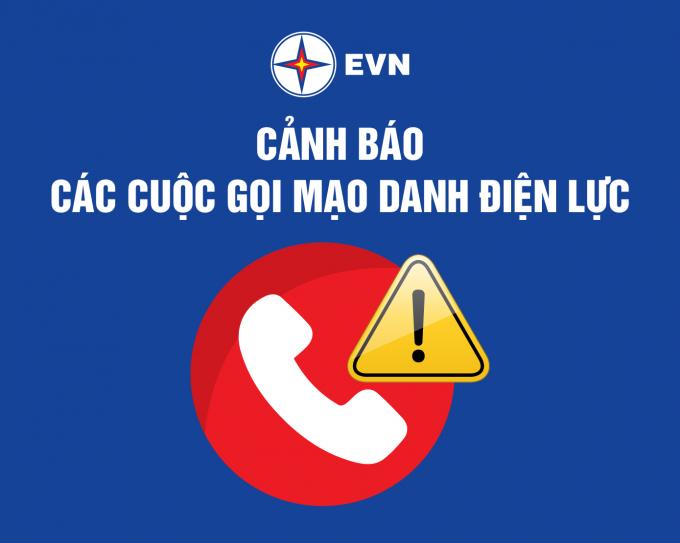 Nhân viên ngành điện gọi điện đe dọa người dùng: EVN khẳng định đó là các đối tượng mạo danh