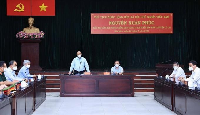 Chủ tịch nước Nguyễn Xuân Phúc phát biểu tại buổi làm việc với lãnh đạo huyện Hóc Môn và huyện Củ Chi về công tác phòng, chống dịch COVID-19.