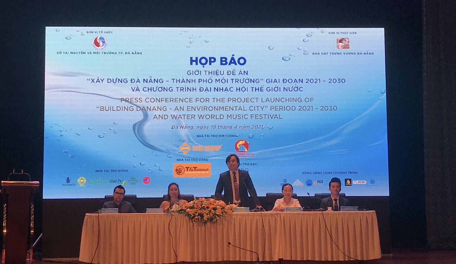"""Họp báo công bố Đề án """"Xây dựng Đà Nẵng – thành phố môi trường"""" giai đoạn 2021 – 2030."""