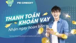 Hoàn tiền tài lộc khi trả khoản vay FE Credit qua ViettelPay