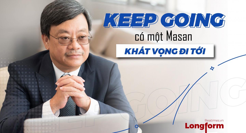 Keep Going - có một Masan khát vọng đi tới